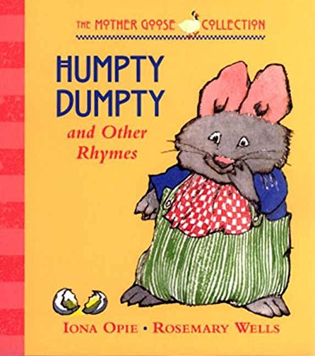 9780763616281: Humpty Dumpty: and Other Rhymes (My Very First Mother Goose)