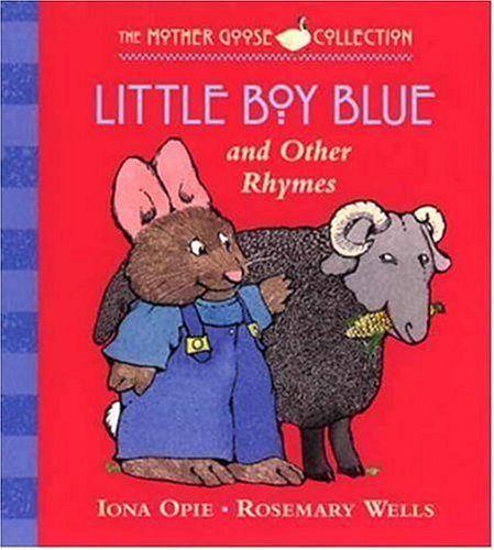 Little Boy Blue: and Other Rhymes (My