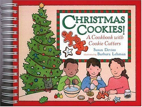Christmas Cookies!: A Cookbook with Cookie Cutters: Susan Devins