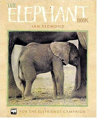 9780763616342: The Elephant Book: For the Elefriends Campaign