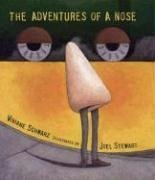 9780763616748: The Adventures of a Nose