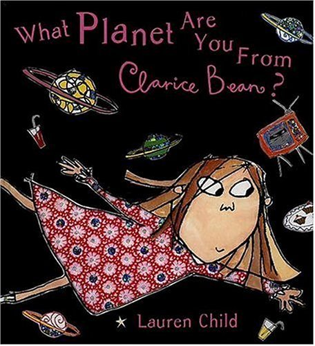 9780763616960: What Planet Are You From, Clarice Bean?