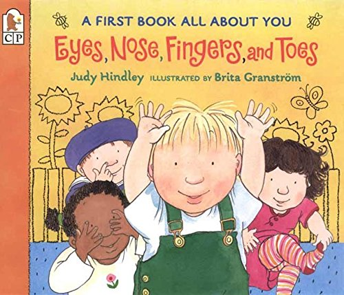 9780763617080: Eyes, Nose, Fingers, and Toes: A First Book All About You