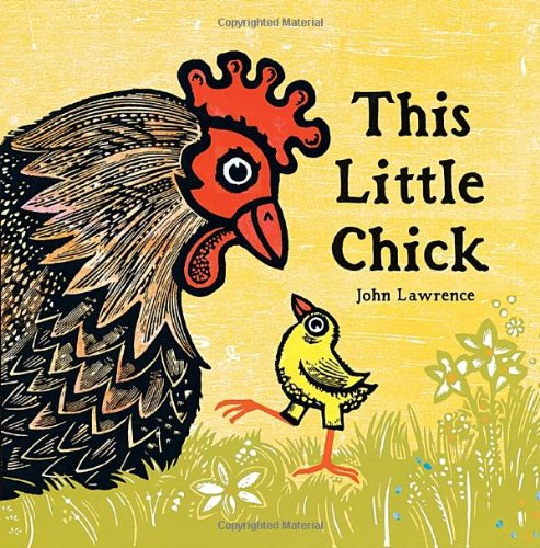9780763617165: This Little Chick (New York Times Best Illustrated Children's Books (Awards))