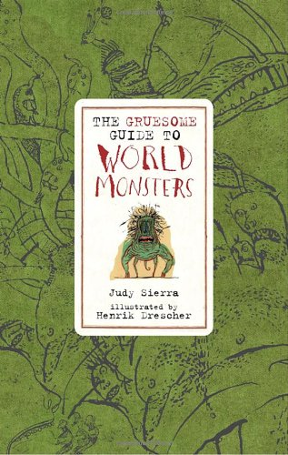 9780763617271: Gruesome Guide to World Monsters