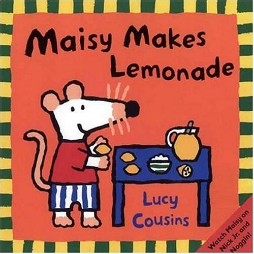 Maisy Makes Lemonade: Cousins, Lucy