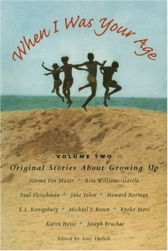 9780763617349: 2: When I Was Your Age, Volume Two: Original Stories About Growing Up
