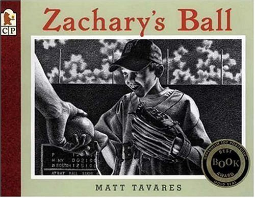 Zachary's Ball (Tavares baseball books) (0763617687) by Matt Tavares