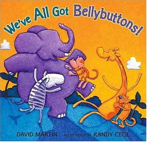 9780763617752: We've All Got Bellybuttons!