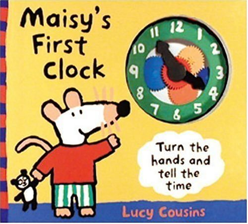 Maisy's First Clock: Lucy Cousins