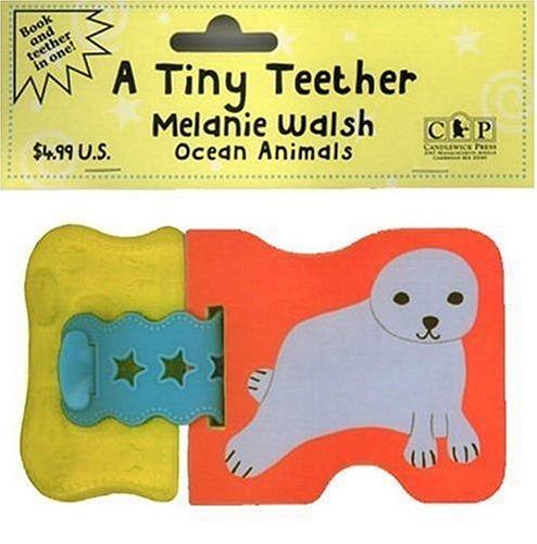 A Tiny Teether: Ocean Animals (Tiny Teethers): Walsh, Melanie