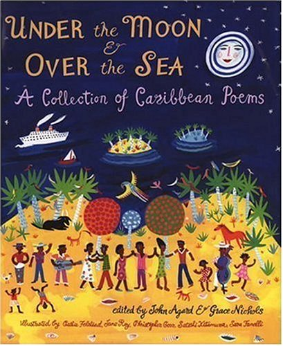 9780763618612: Under the Moon & over the Sea: A Collection of Caribbean Poems