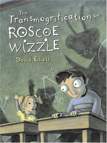 9780763618803: The Transmogrification of Roscoe Wizzle