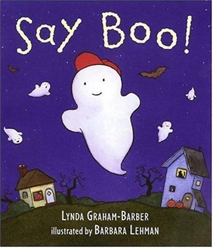 9780763618902: Say Boo!