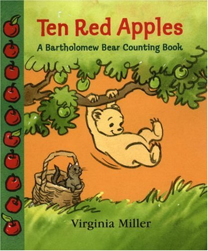 9780763619015: Ten Red Apples: A Bartholomew Bear Counting Book (George and Bartholomew)