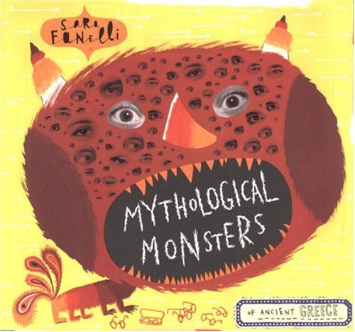 9780763619077: Mythological Monsters of Ancient Greece