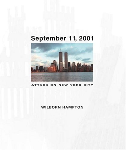 9780763619497: September 11, 2001: Attack on New York City