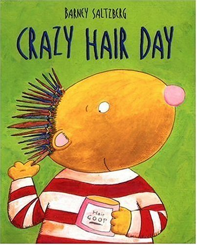 9780763619541: Crazy Hair Day (Junior Library Guild Selection)