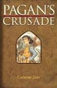 9780763620196: Pagan's Crusade: Book One of the Pagan Chronicles