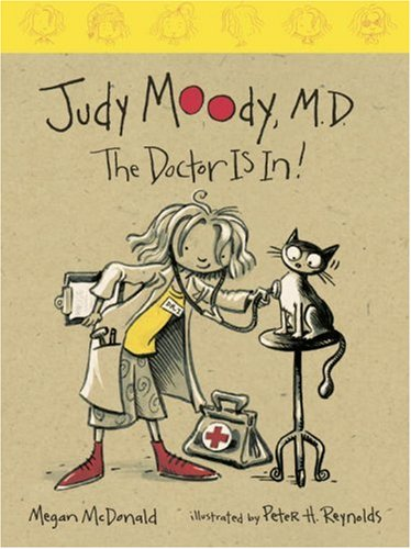 9780763620240: Judy Moody, M.D. (Book #5): The Doctor Is In!