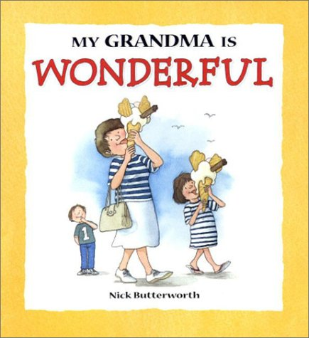 9780763620516: My Grandma Is Wonderful