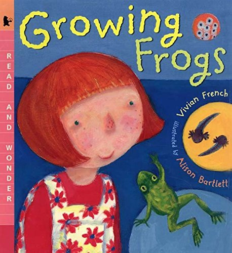 9780763620523: Growing Frogs: Read and Wonder
