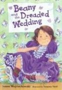 9780763620547: Beany and the Dreaded Wedding