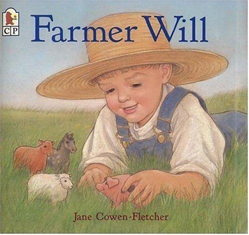 9780763620554: Farmer Will