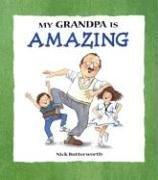 9780763620578: My Grandpa is Amazing (My Relative Series)