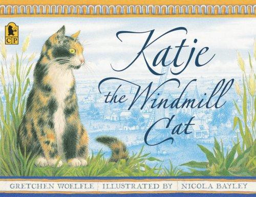 9780763620899: Katje, the Windmill Cat