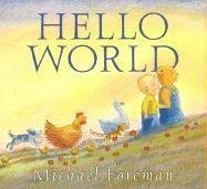 Hello, World (9780763621124) by Michael Foreman