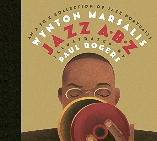 9780763621353: Jazz ABZ: An A to Z Collection of Jazz Portraits