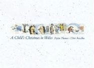 9780763621612: A Child's Christmas in Wales