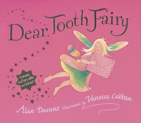 Dear Tooth Fairy: Durant, Alan