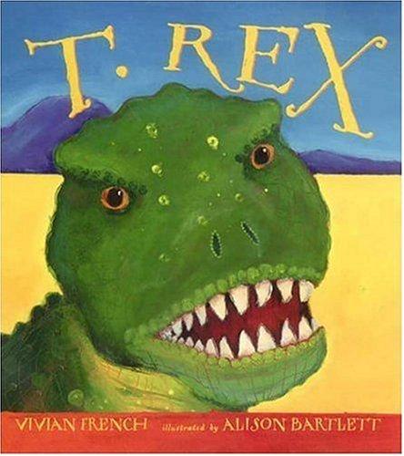 9780763621841: T. Rex