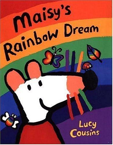 9780763621957: Maisy's Rainbow Dream