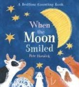 9780763622091: When the Moon Smiled: A Bedtime Counting Book
