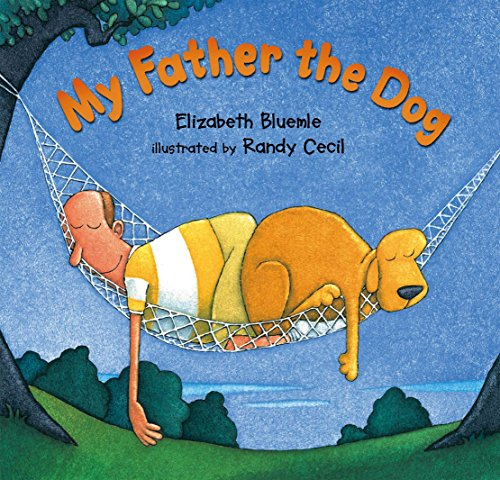 My Father the Dog: Bluemle, Elizabeth