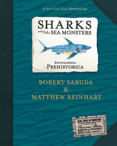 Encyclopedia Prehistorica: Sharks and Other Sea Monsters (2x Signed + Photo + Promo Tattoo): Sabuda...