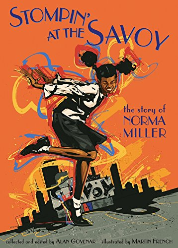 9780763622442: Stompin' at the Savoy: The Story Of Norma Miller