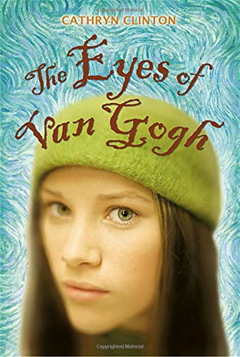 The Eyes of van Gogh: Clinton, Cathryn