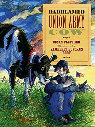 9780763622633: Dadblamed Union Army Cow