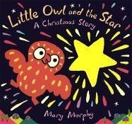 9780763622688: Little Owl and the Star: A Christmas Story