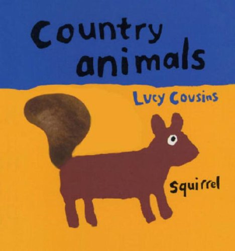 Country Animals: Lucy Cousins