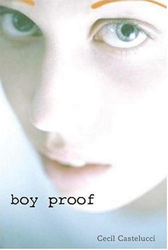 Boy Proof: Castellucci, Cecil