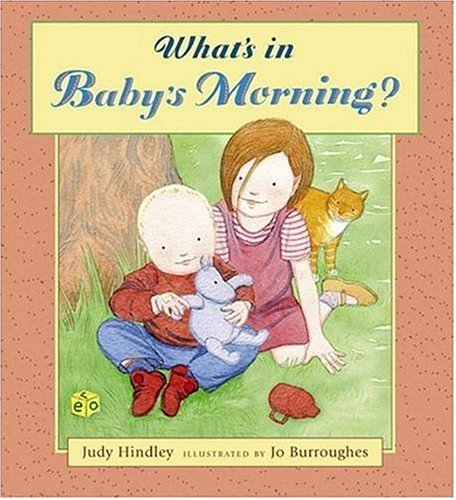 What's in Baby's Morning? (9780763623722) by Judy Hindley