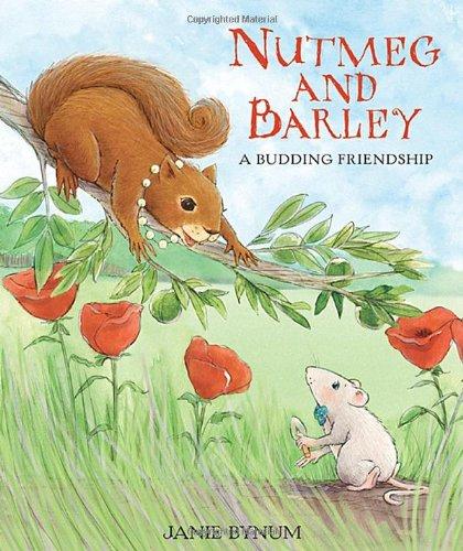 9780763623821: Nutmeg and Barley: A Budding Friendship