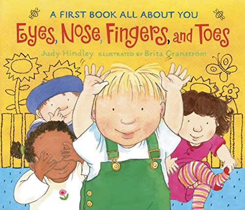 9780763623838: Eyes, Nose, Fingers, and Toes: A First Book All About You