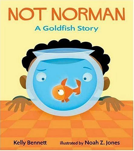 9780763623845: Not Norman: A Goldfish Story
