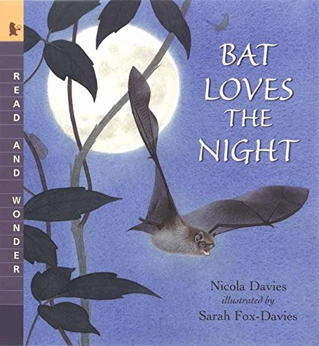 9780763624385: Bat Loves the Night: Read and Wonder